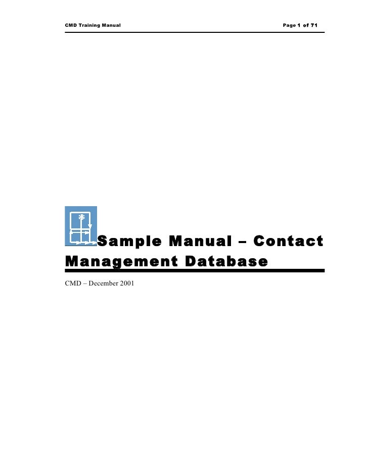 CMD Training Manual   Page 1 of 71        Sample Manual – Contact Management Database CMD – December 2001