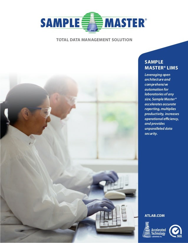 SAMPLE MASTER® LIMS Leveraging open architecture and comprehensive automation for laboratories of any size, Sample Master®...