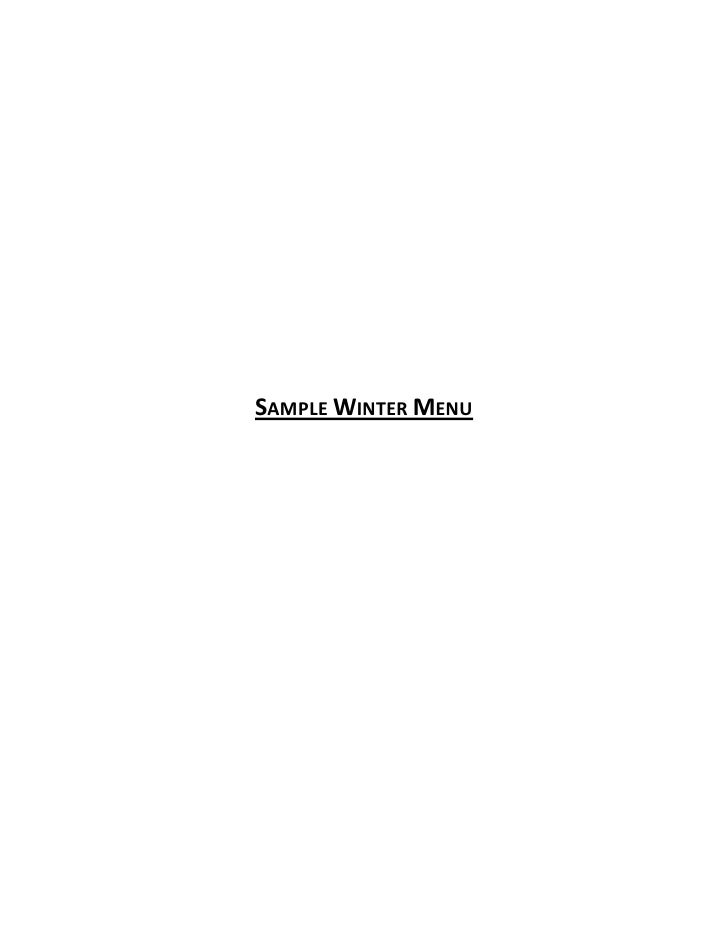 Sample Winter Menu<br />Appetizers<br />Bruschetta Tasting……………………………………………………………………………………………8<br />Tomato Relish, Roasted...