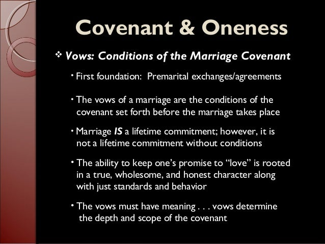 Covenant Oneness Vows Conditions Of The Marriage