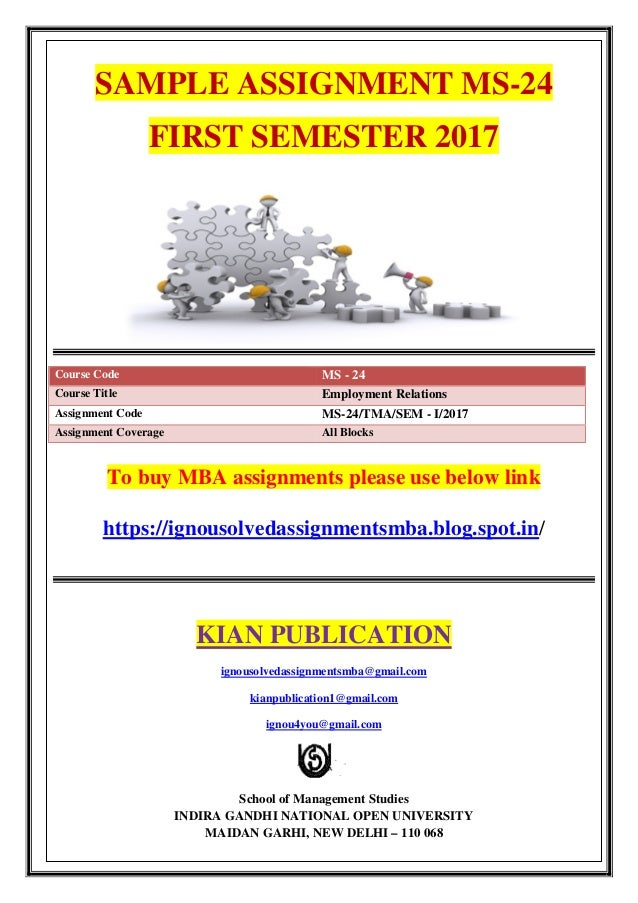 SAMPLE ASSIGNMENT MS-24 FIRST SEMESTER 2017 Course Code MS - 24 Course Title Employment Relations Assignment Code MS-24/TM...