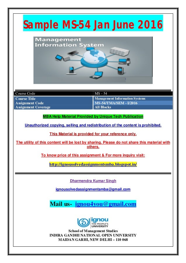Sample MS-54 Jan June 2016 Course Code MS - 54 Course Title Management Information Systems Assignment Code MS-54/TMA/SEM -...