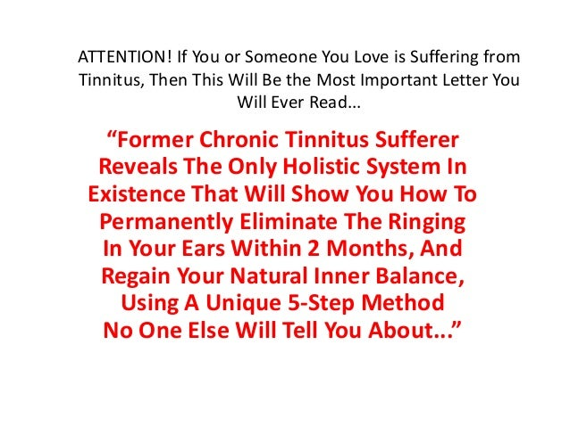 ATTENTION! If You or Someone You Love is Suffering fromTinnitus, Then This Will Be the Most Important Letter You          ...
