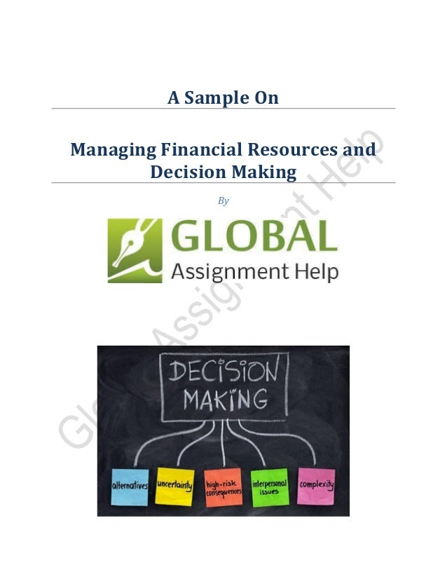 Managing financial resources and decisions Essay Sample