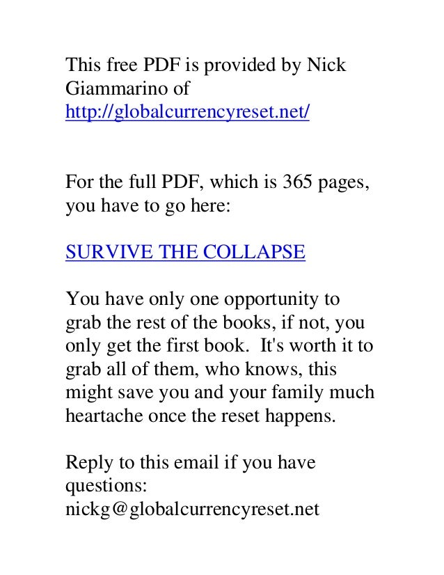 This free PDF is provided by Nick Giammarino of http://globalcurrencyreset.net/ For the full PDF, which is 365 pages, you ...