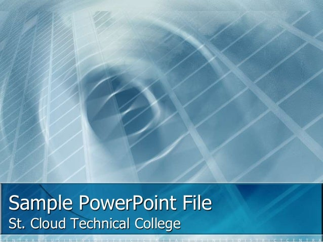 Sample PowerPoint File St. Cloud Technical College