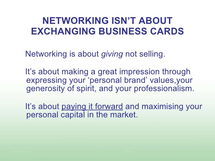 Sample presentation of networking presentation for linked in networking isnt about exchanging business cards colourmoves