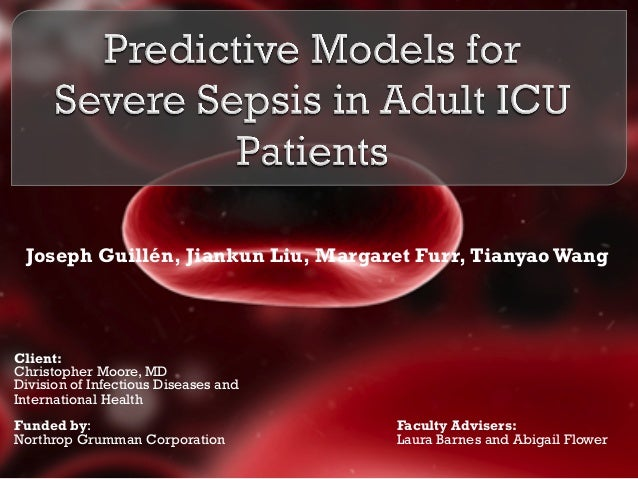 Joseph Guillén, Jiankun Liu, Margaret Furr, Tianyao Wang Client: Christopher Moore, MD Division of Infectious Diseases and...