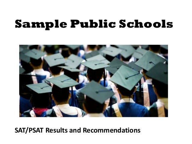 Sample Public Schools  SAT/PSAT Results and Recommendations