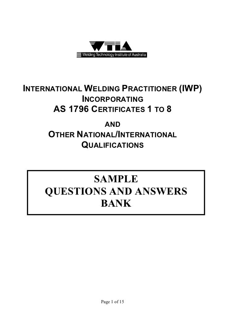INTERNATIONAL WELDING PRACTITIONER (IWP)             INCORPORATING       AS 1796 CERTIFICATES 1 TO 8                 AND  ...