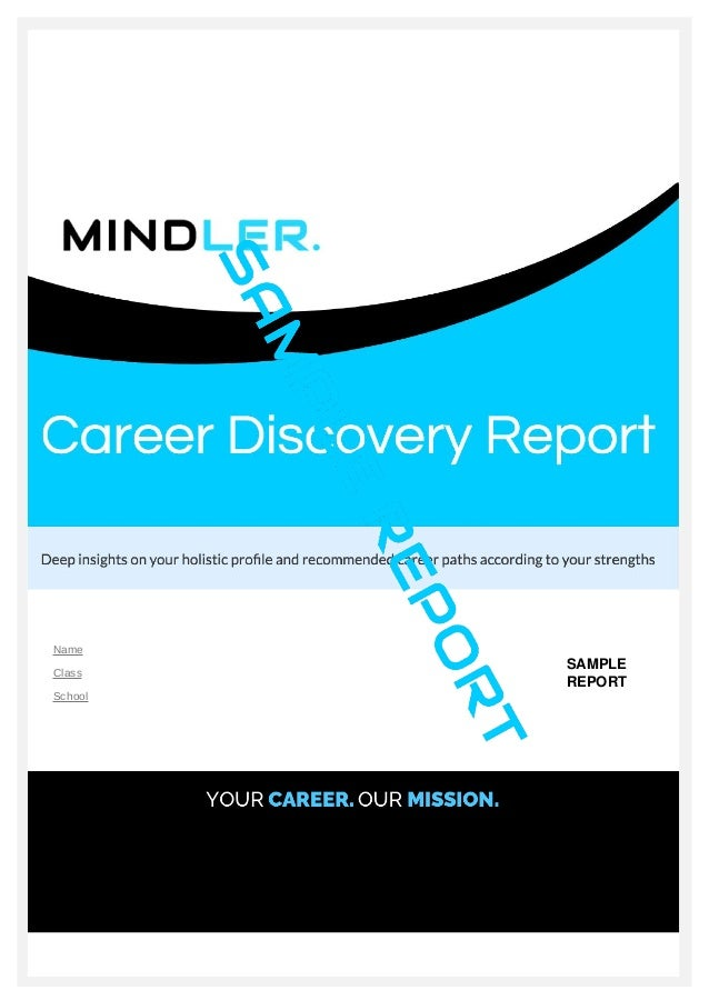 Mindleru0027s Sample Career Assessment Report. Name Rohit Class XIIth School  Taxmann SAMPLE REPORT ...