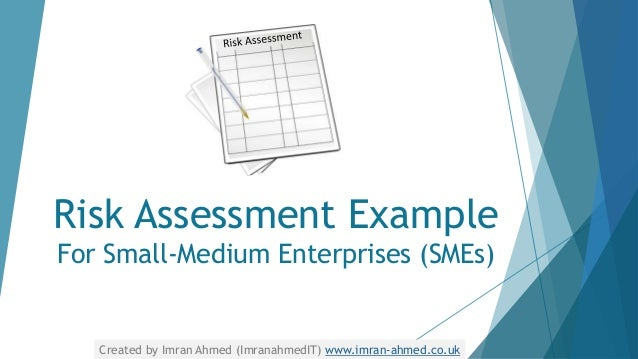 Risk Assessment Example For Small Medium Enterprises (SMEs) Created By  Imran Ahmed ...