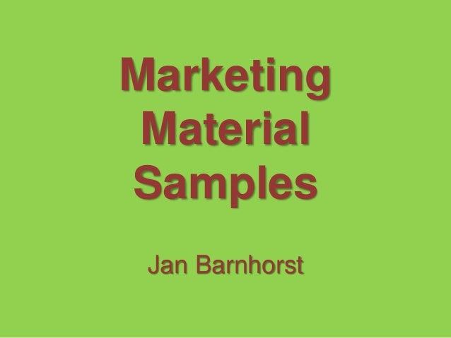 Marketing Material Samples Jan Barnhorst