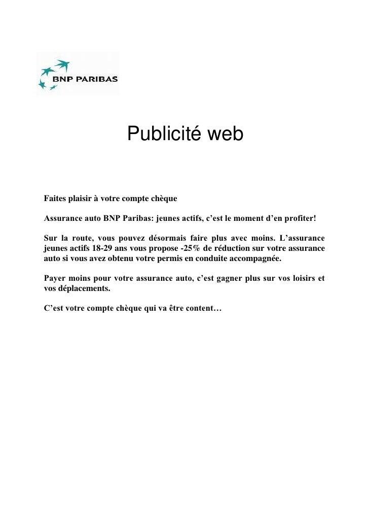 Publicité web   Faites plaisir à votre compte chèque  Assurance auto BNP Paribas: jeunes actifs, c'est le moment d'en prof...