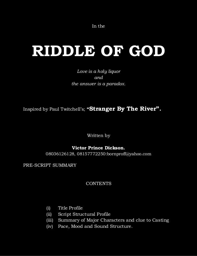 """In the  RIDDLE OF GOD Love is a holy liquor and the answer is a paradox.  Inspired by Paul Twitchell's; """"Stranger  By The ..."""