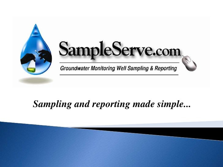 Sampling and reporting made simple...<br />