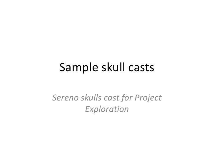Sample skull casts<br />Sereno skulls cast for Project Exploration  <br />