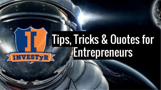Tips, Tricks & Quotes for Entrepreneurs