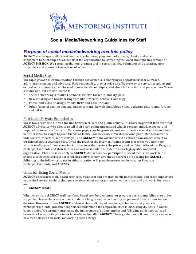 Social Media/Networking Guidelines for StaffPurpose of social media/networking and this policyAGENCY encourages staff,...