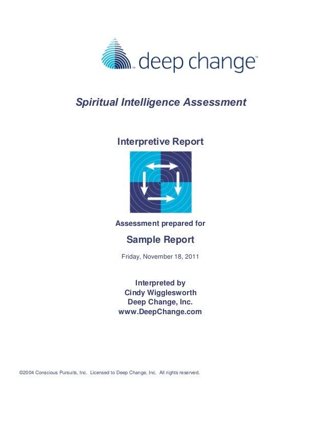 Spiritual Intelligence Assessment Interpretive Report Assessment prepared for Sample Report Friday, November 18, 2011 Inte...