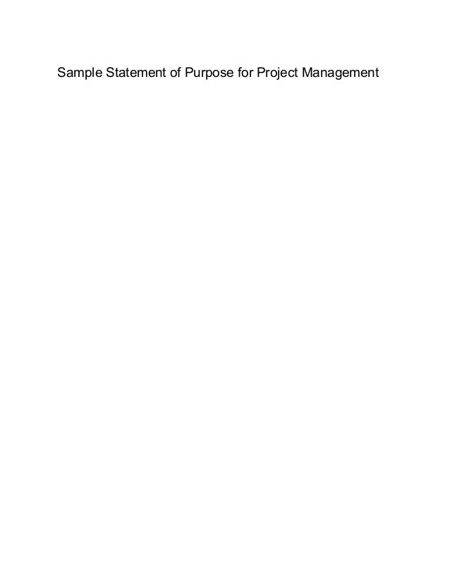 statement of purpose msc project management On time and under budget: these are the goals of a project manager this work   work, a resume, a goals statement or essay, and letters of recommendation.