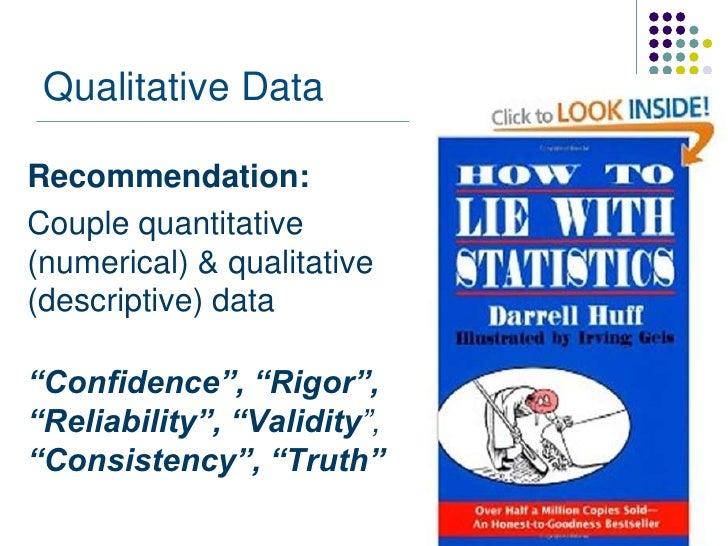 """Qualitative DataRecommendation:Couple quantitative(numerical) & qualitative(descriptive) data""""Confidence"""", """"Rigor"""",""""Reliab..."""