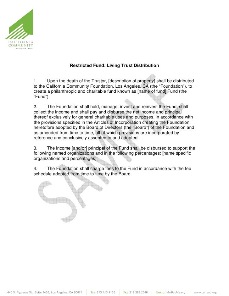 Restricted Fund: Living Trust Distribution1.     Upon the death of the Trustor, [description of property] shall be distrib...