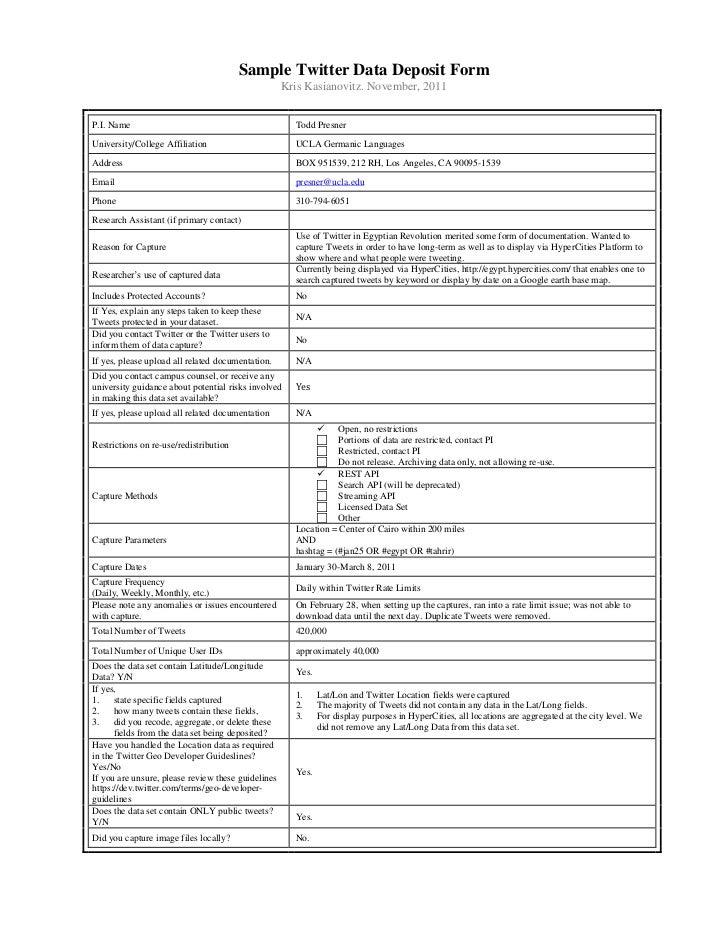 Sample Twitter Data Deposit Form                                                    Kris Kasianovitz. November, 2011P.I. N...