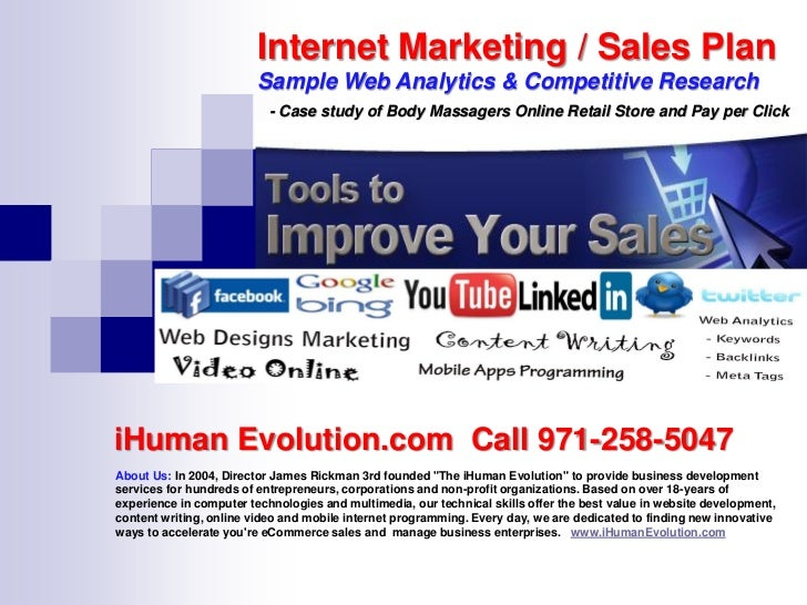 Internet Marketing / Sales Plan                         Sample Web Analytics & Competitive Research                       ...