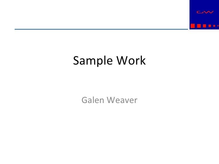 Sample Work Galen Weaver