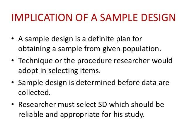 SAMPLING DESIGN AND STEPS IN SAMPLE DESIGN