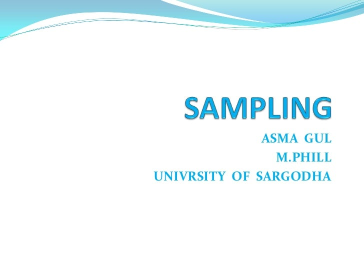 ASMA GUL                M.PHILLUNIVRSITY OF SARGODHA