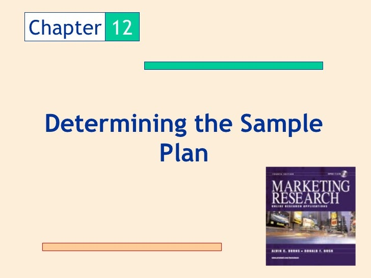 Chapter 12 Determining the Sample          Plan