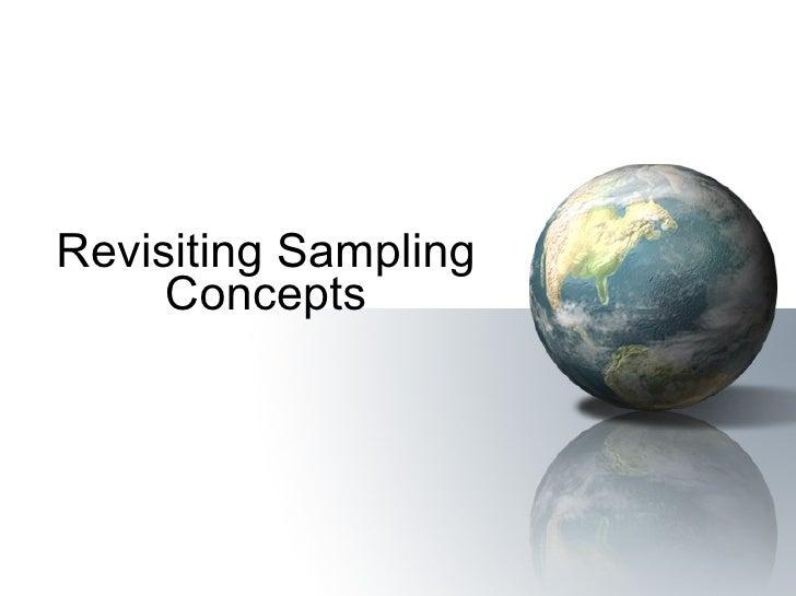Revisiting Sampling Concepts