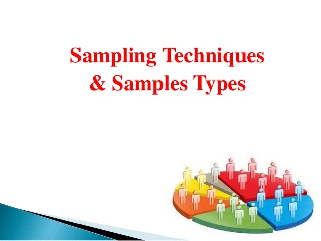 Choosing a sampling method