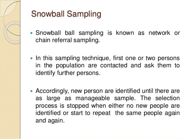 What is snowball sampling