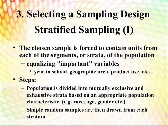 sampling design Sampling and experimental design in community ecology to consult the statistician after an experiment is finished is often merely to ask him to conduct a post mortem examination.