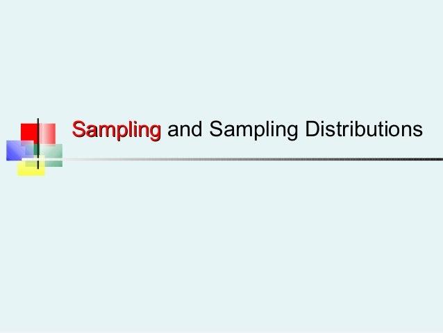 SamplingSampling and Sampling Distributions