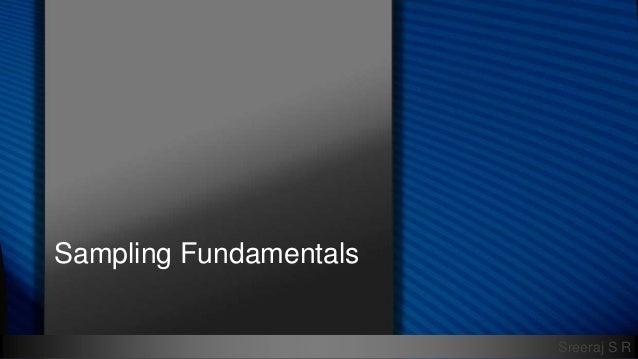 Sreeraj S R Sampling Fundamentals