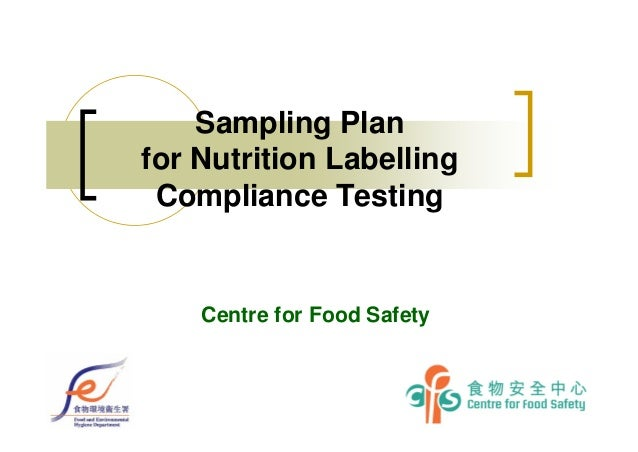 Sampling Plan for Nutrition Labelling Compliance Testing Centre for Food Safety