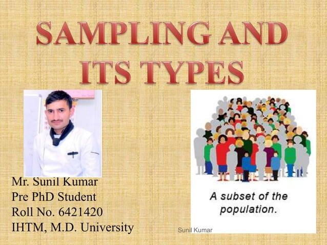 Mr. Sunil Kumar Pre PhD Student Roll No. 6421420 IHTM, M.D. University Sunil Kumar