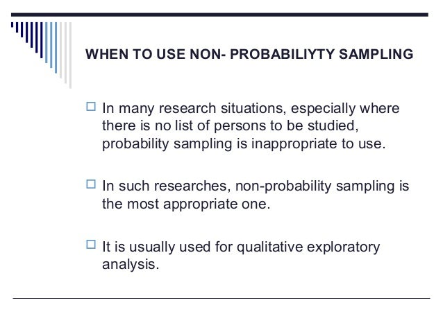 non probability sampling methods essay Read this essay on non-probability sampling come browse our large digital warehouse of free sample essays get the knowledge you need in order to pass your classes.