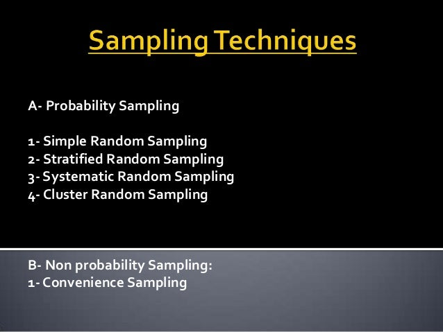 thesis sampling techniques Sample and sampling techniques  chapter 8-sample & sampling techniques 1 sample and sampling techniques.