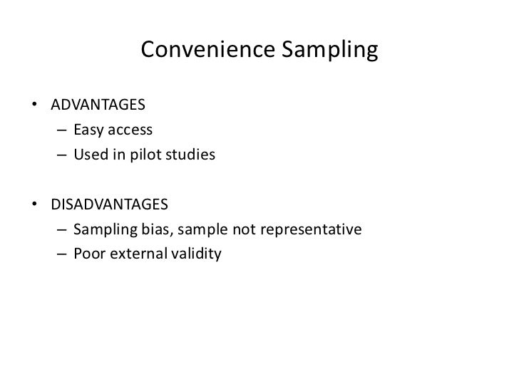 convenience sampling research Convenience samples of college students and research reproducibility depending on the particular convenience sample used, relationships between variables and constructs were positive or.
