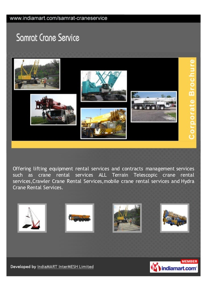 Offering lifting equipment rental services and contracts management servicessuch as crane rental services ALL Terrain Tele...
