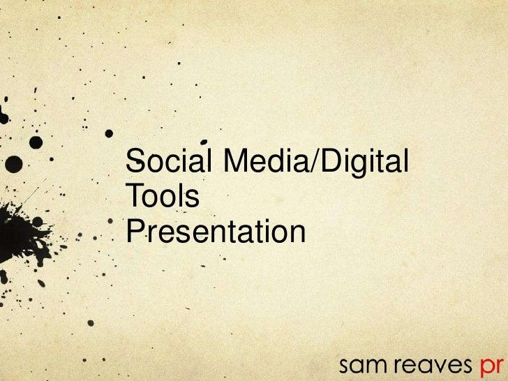 Social Media/Digital ToolsPresentation<br />for Generation Y<br />