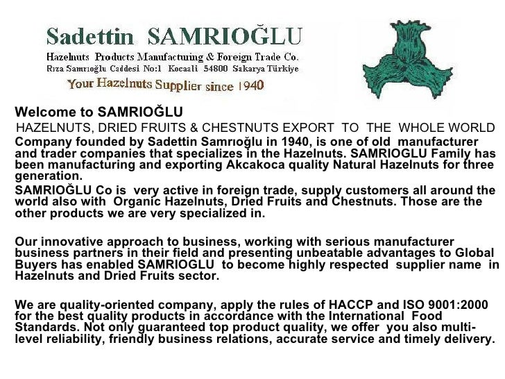 SAMRIOGLU CHESTNUTS Slide 2