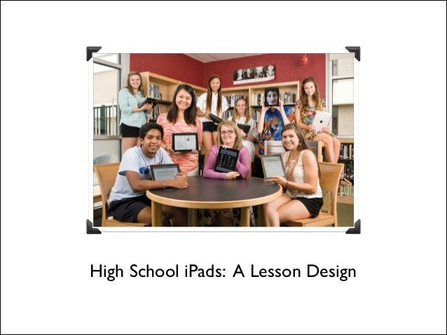 High School iPads: A Lesson Design