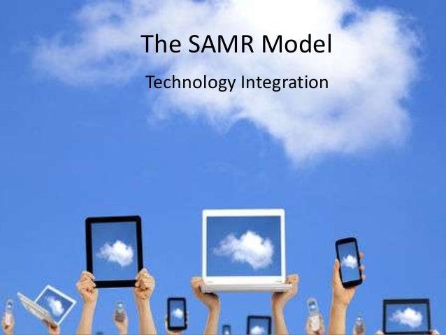 The SAMR Model Technology Integration