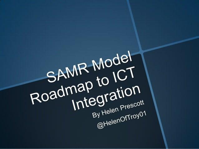 What is the SAMR Model?1    Dr Ruben Puentedura's Model